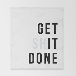 Get Sh(it) Done // Get Shit Done Throw Blanket