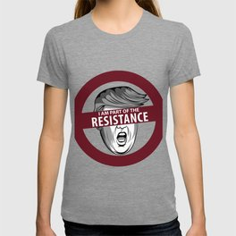 I Am Part Of The Resistance Gift T-shirt