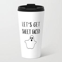 Get Sheet Faced Travel Mug