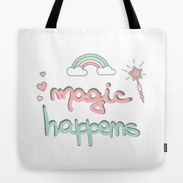 cute hand drawn lettering magic happens with magic wand, rainbow and hearts Tote Bag