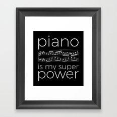Piano is my super power (black) Framed Art Print