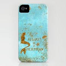 ALWAYS BE A MERMAID-Gold faux Glitter Mermaid Saying Slim Case iPhone (4, 4s)