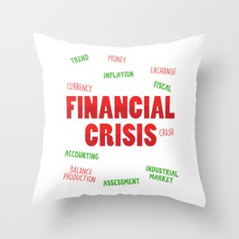 Financial Crisis Trend Capitalist Gift Throw Pillow