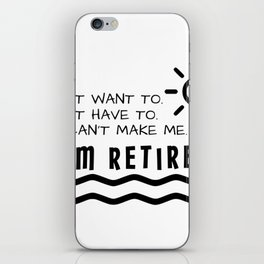 Retirement Gifts Funny For Men Women Husband Dad Mom iPhone Skin