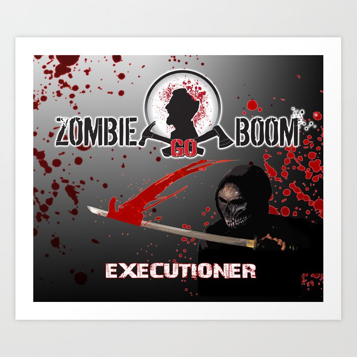 ZGB ZombieGoBoom Executioner with Katana  Art Print