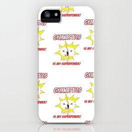 Gymnastics is my Superpower (Tiled Version) iPhone Case
