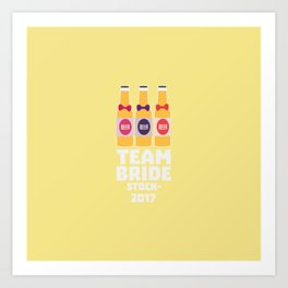 Team Bride Stockholm 2017 T-Shirt D0k5v Art Print