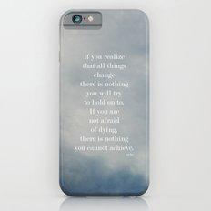 Change (Lao Tzu) Slim Case iPhone 6s