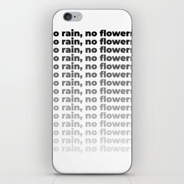 No Rain No Flowers Quote, Life Quotes, Large Printable Photography, Wall Art Print Decor iPhone Skin
