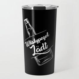 Whiskey Level Whiskey Load Travel Mug