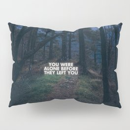On loneliness. Pillow Sham