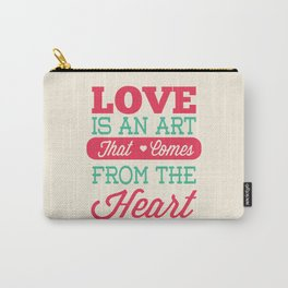 Lab No.4 -Love Is An Art That Comes From The Heart Valentines Day Special Quotes poster Carry-All Pouch