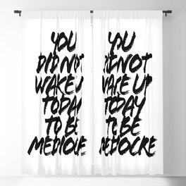 You Did Not Wake Up Today To be Mediocre Grunge Caps Blackout Curtain