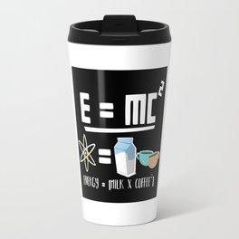 E=MC2 Energy Milk Coffee Travel Mug