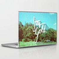 stay gold Laptop & iPad Skins featuring Stay Gold by Don Pekin