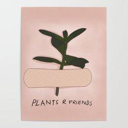 Plants R Friends Poster
