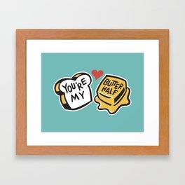 You're My Butter Half Framed Art Print