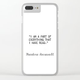 Theodore Roosevelt quotes Clear iPhone Case