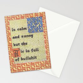 The Weather Today... is Calm and Sunny But the Air is Full of Bullshit Stationery Cards