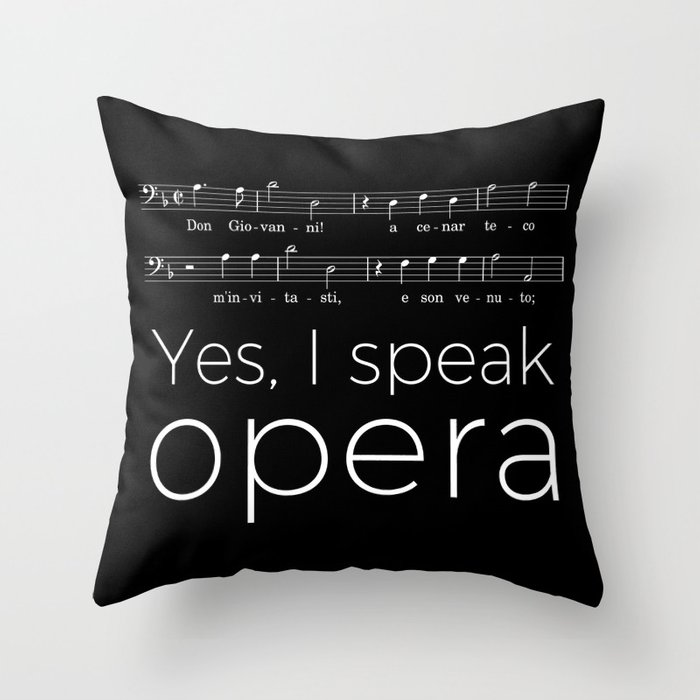 Yes, I speak opera (bass) Throw Pillow