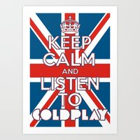 "coldplay Art Prints featuring ""Keep Calm and Listen to Coldplay""-Union Jack by Fabfari"