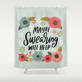Pretty Not-So-Swe*ry: Maybe Swearing Will Help Shower Curtain