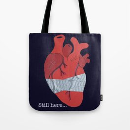 Still here on blue Tote Bag