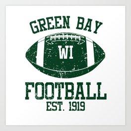 Green Bay Football Fan Gift Present Idea Art Print