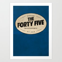 THE FORTY FIVE Art Print