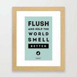 Flush and Make the World Smell Better (Blue) Framed Art Print