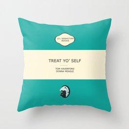 Treat yo' self - the book Throw Pillow