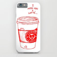 I miss you a latte Slim Case iPhone 6s