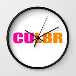 CUL8R Wall Clock