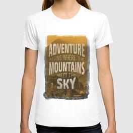 Adventure begins where the mountains meet the sky T-shirt