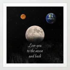 To The Moon And Back Art Print