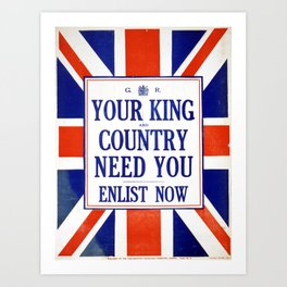 Vintage poster - Your King and Country Need You Art Print