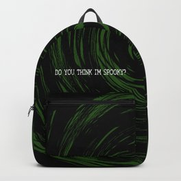 Do You Think I'm Spooky? Backpack