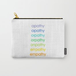 apathy/empathy 2 Carry-All Pouch