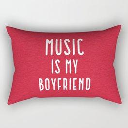 Music Is Boyfriend Quote Rectangular Pillow