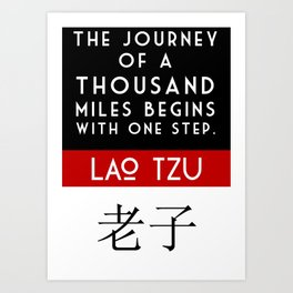 """The Journey of a Thousand Miles. . .""  Art Print"