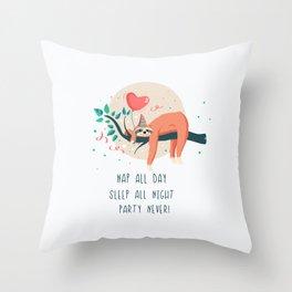 Sloth life, party Throw Pillow
