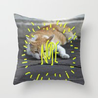 nope Throw Pillows featuring Nope. by ma93