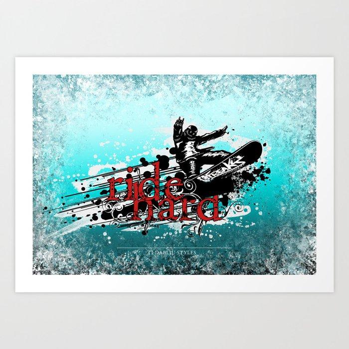 ride hard - snow Art Print
