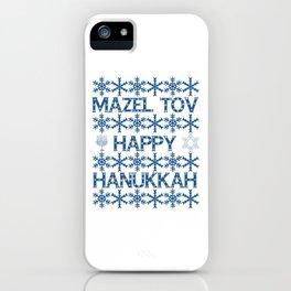Happy Hanukkah Mazel Tov Wishes, Star of David, Menorah and Snowflakes iPhone Case