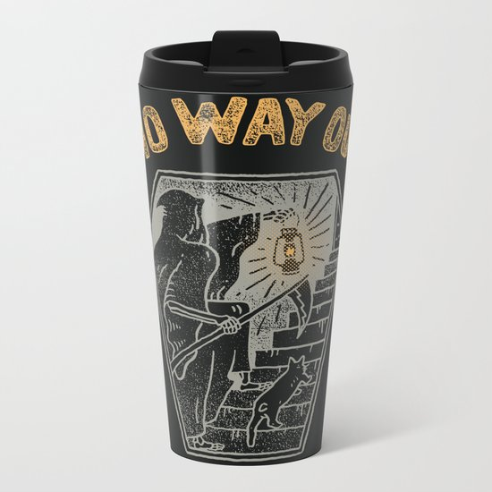 No Way Out Metal Travel Mug