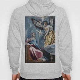"""El Greco (Domenikos Theotokopoulos) """"The Annunciation (1595-1600)"""" Hoody"""