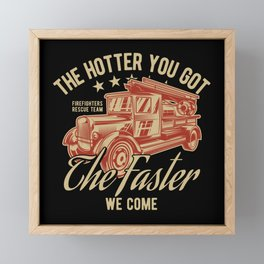 Fire Fighter - The Faster We Come - dark Framed Mini Art Print
