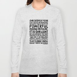 Inspirational Print. Powerful Beyond Measure. Marianne Williamson, Nelson Mandela quote. Long Sleeve T-shirt