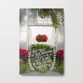 Your Unfailing Love     Psalm 13:5 Metal Print