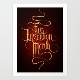 Fire Invention Month Art Print